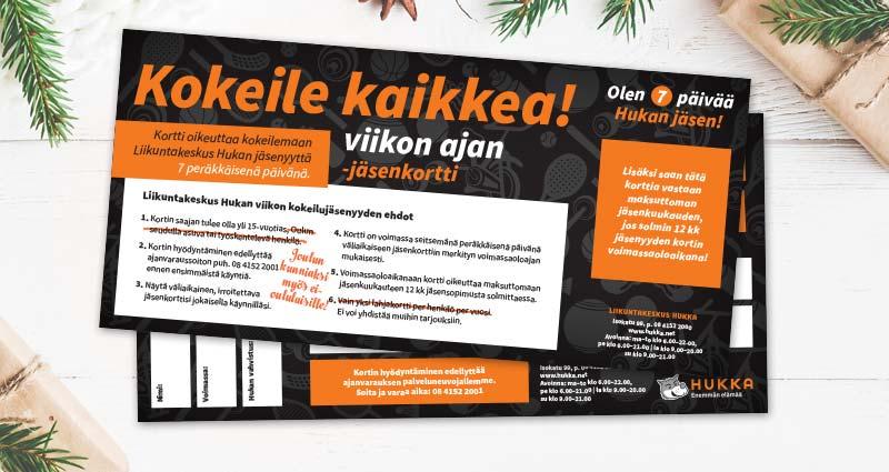 Hukan jouluinen viikkojäsenyys 20 €, tuotto Oulun Invalidien Yhdistykselle